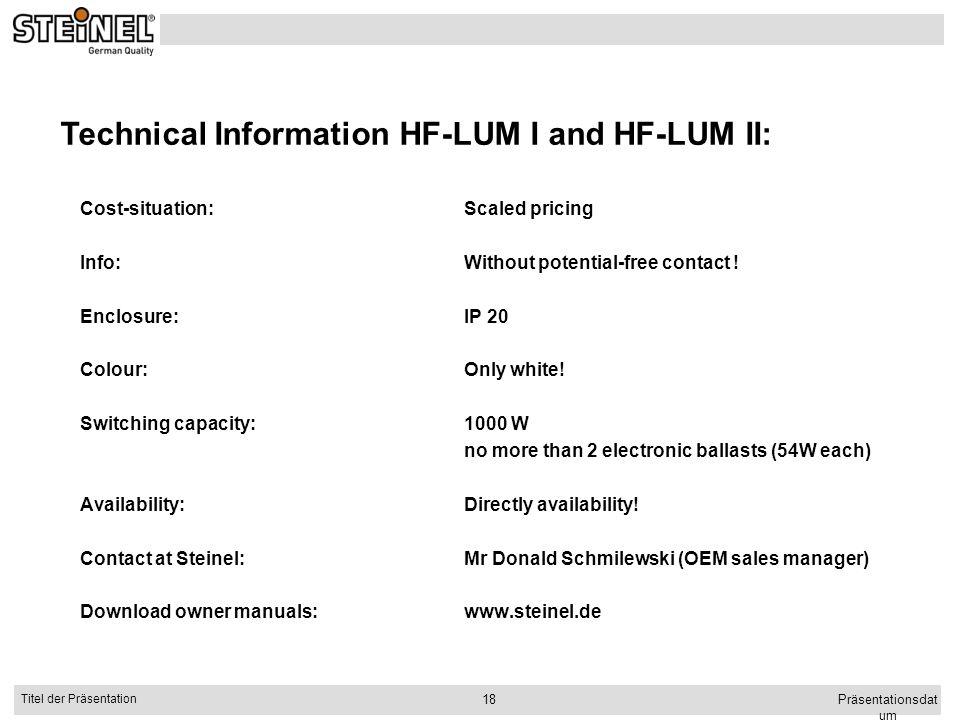 Technical Information HF-LUM I and HF-LUM II: