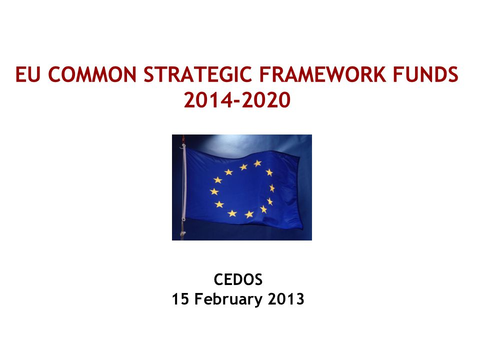 EU COMMON STRATEGIC FRAMEWORK FUNDS 2014-2020