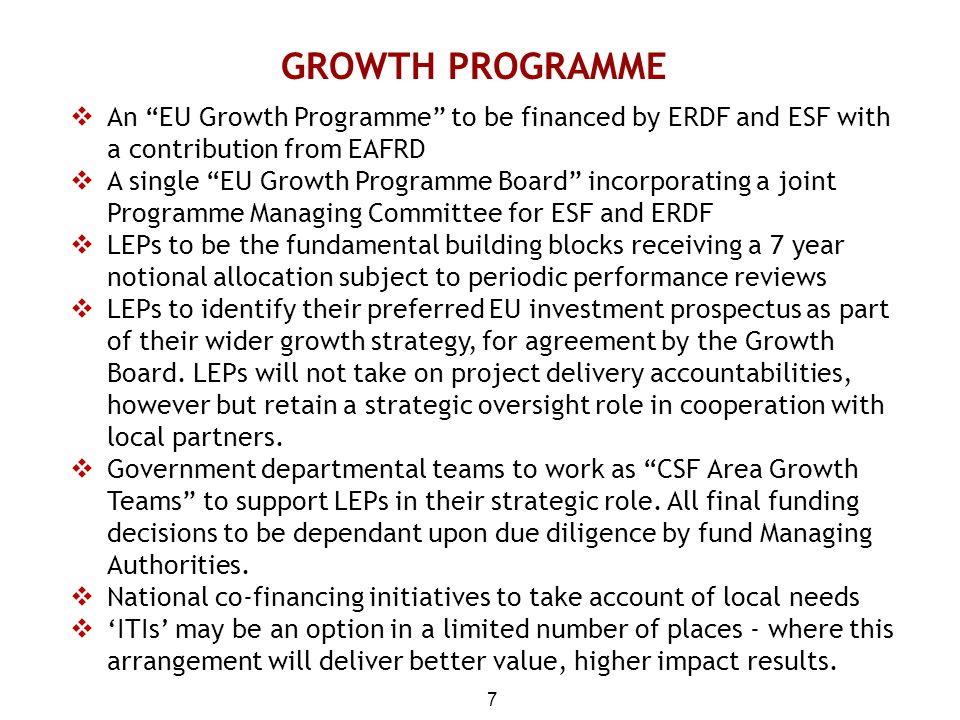 GROWTH PROGRAMME An EU Growth Programme to be financed by ERDF and ESF with a contribution from EAFRD.