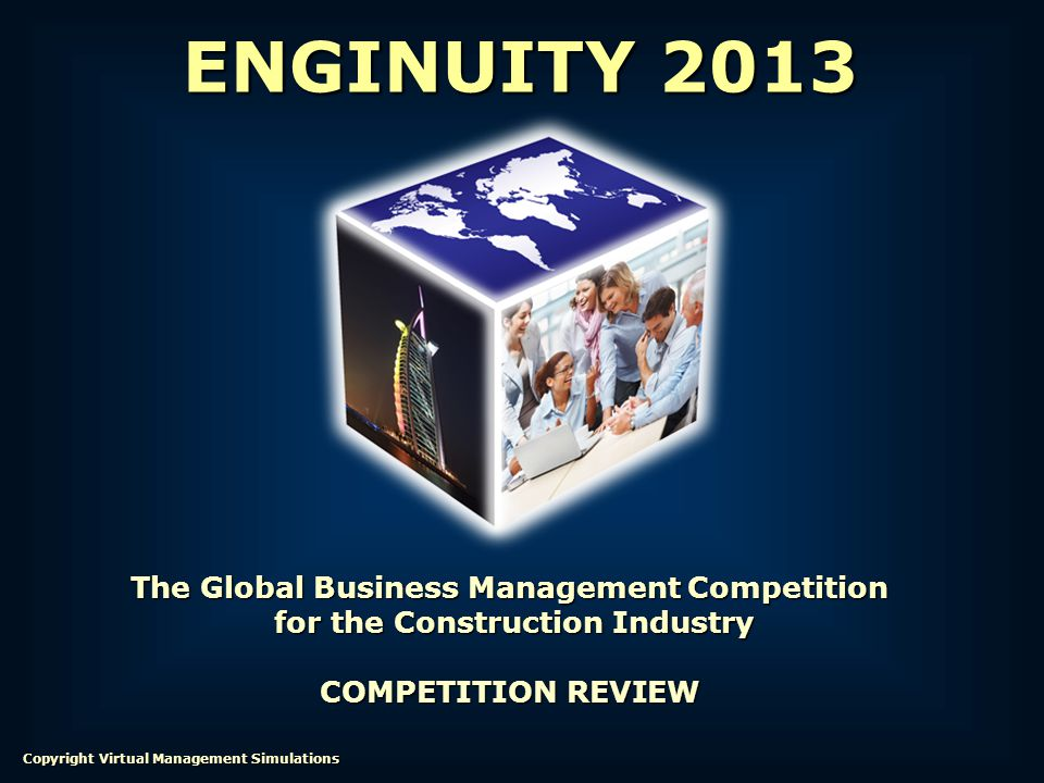 ENGINUITY 2013 The Global Business Management Competition