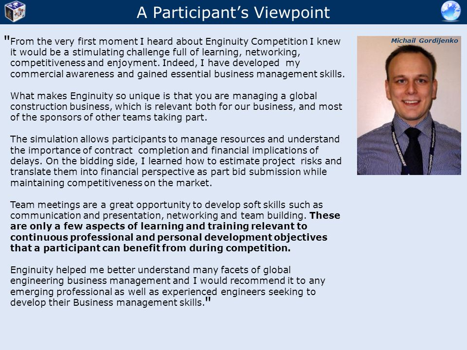 A Participant's Viewpoint