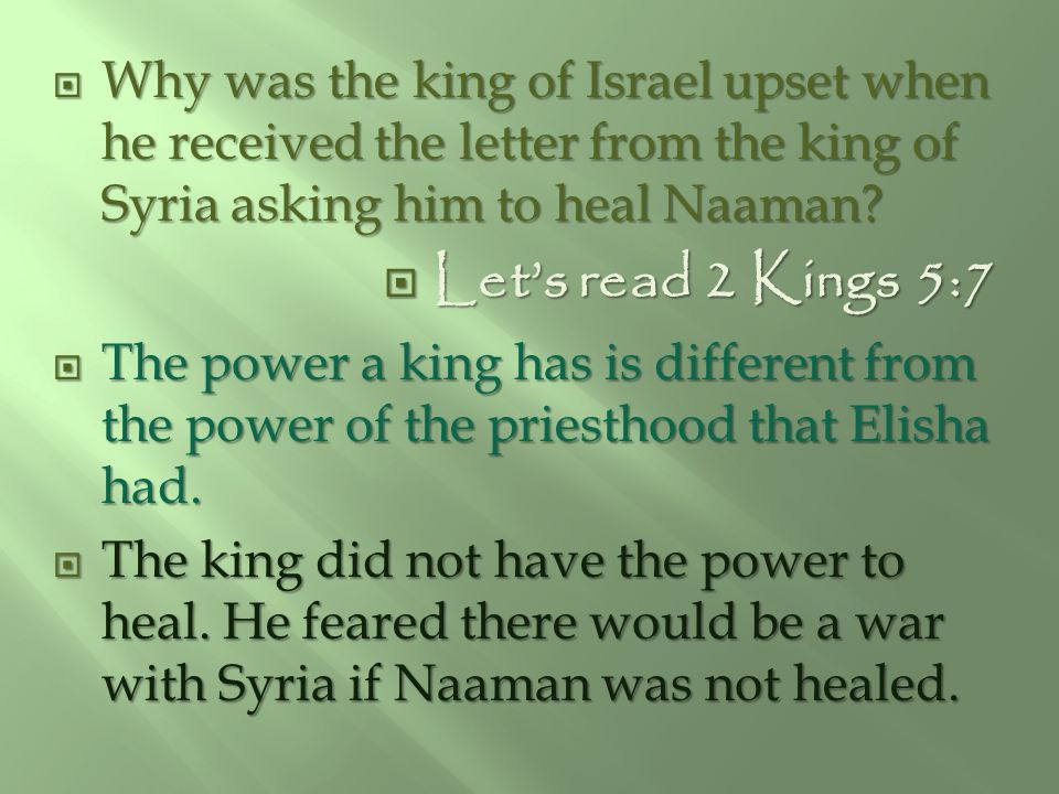 Why was the king of Israel upset when he received the letter from the king of Syria asking him to heal Naaman
