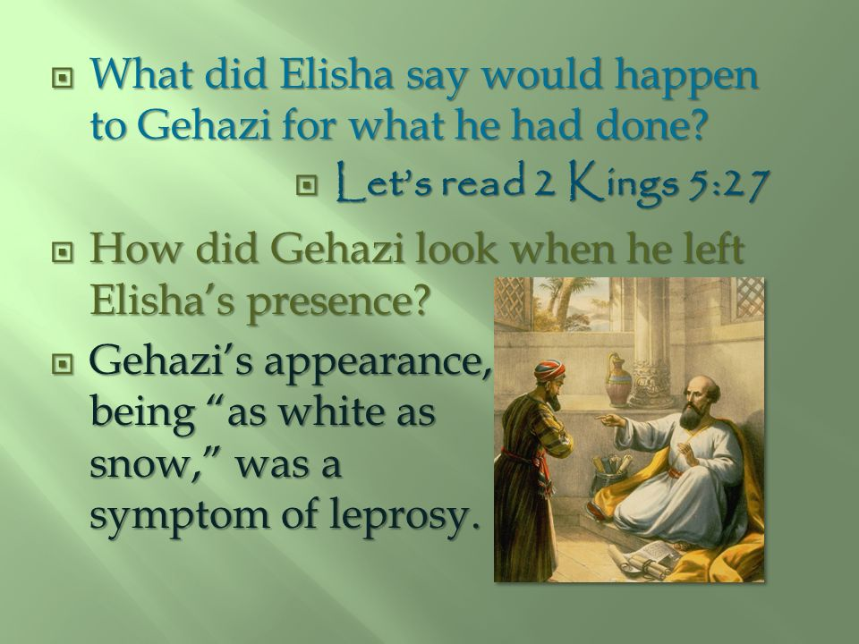 What did Elisha say would happen to Gehazi for what he had done