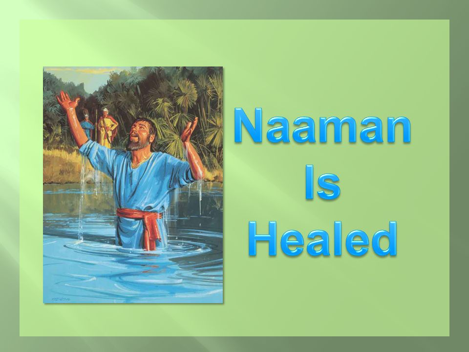 Naaman Is Healed