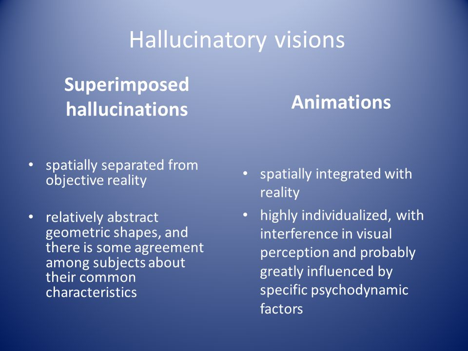 Superimposed hallucinations