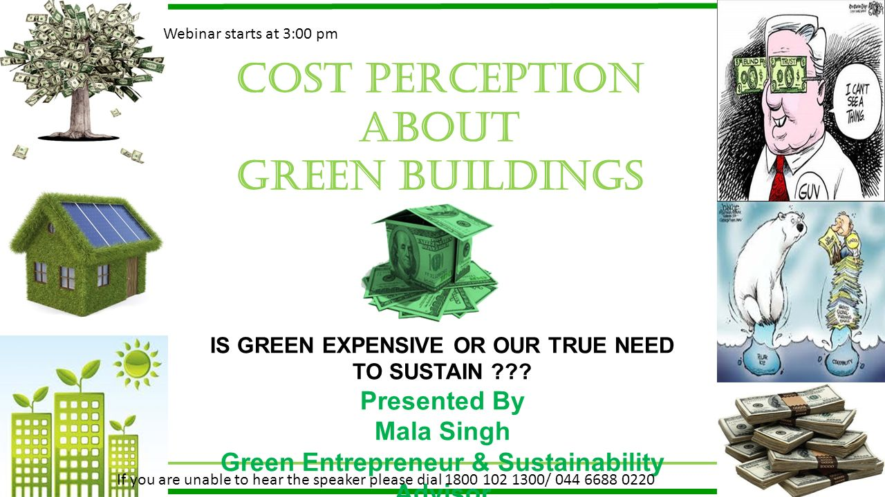 Cost perception about GREEN BUILDINGS