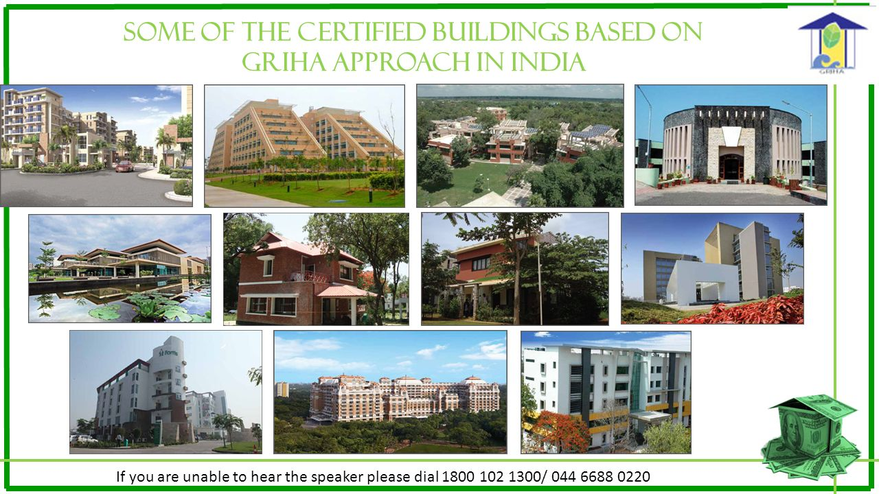 SOME OF THE CERTIFIED BUILDINGS BASED ON GRIHA APPROACH IN INDIA