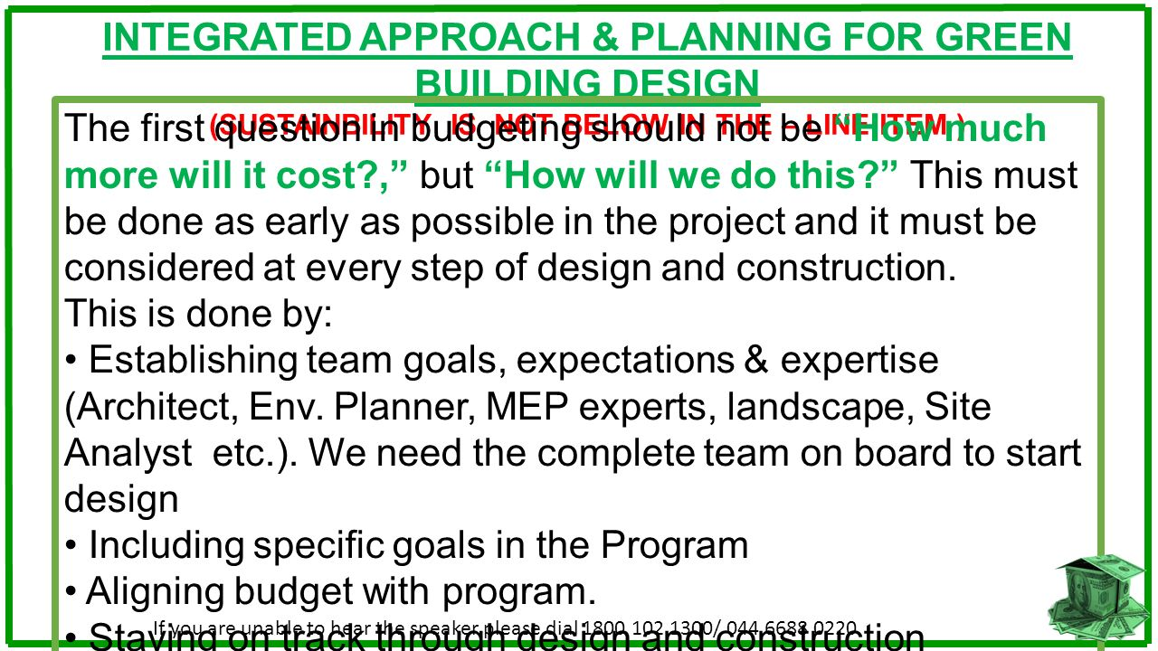 INTEGRATED APPROACH & PLANNING FOR GREEN BUILDING DESIGN