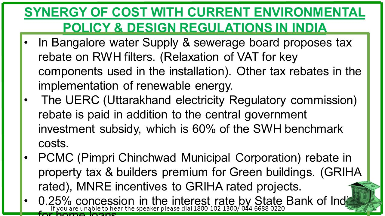 SYNERGY OF COST WITH CURRENT ENVIRONMENTAL POLICY & DESIGN REGULATIONS IN INDIA
