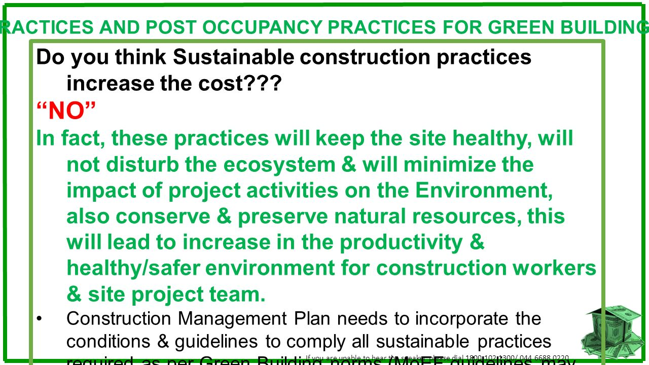CONSTRUCTION PRACTICES AND POST OCCUPANCY PRACTICES FOR GREEN BUILDING DESIGN