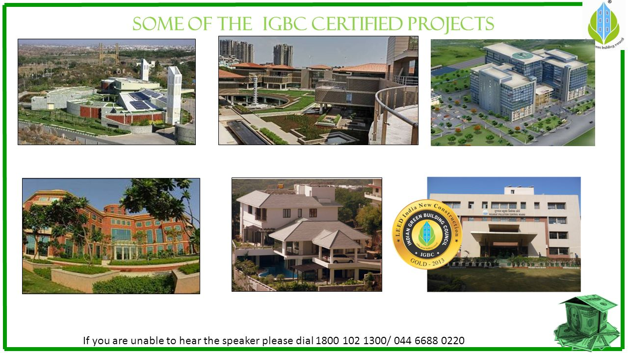 SOME OF The IGBC CERTIFIED PROJECTS