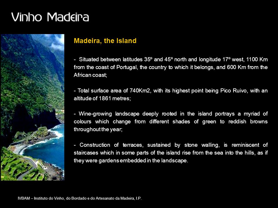 Madeira, the Island