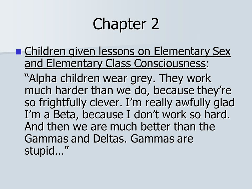 Chapter 2 Children given lessons on Elementary Sex and Elementary Class Consciousness:
