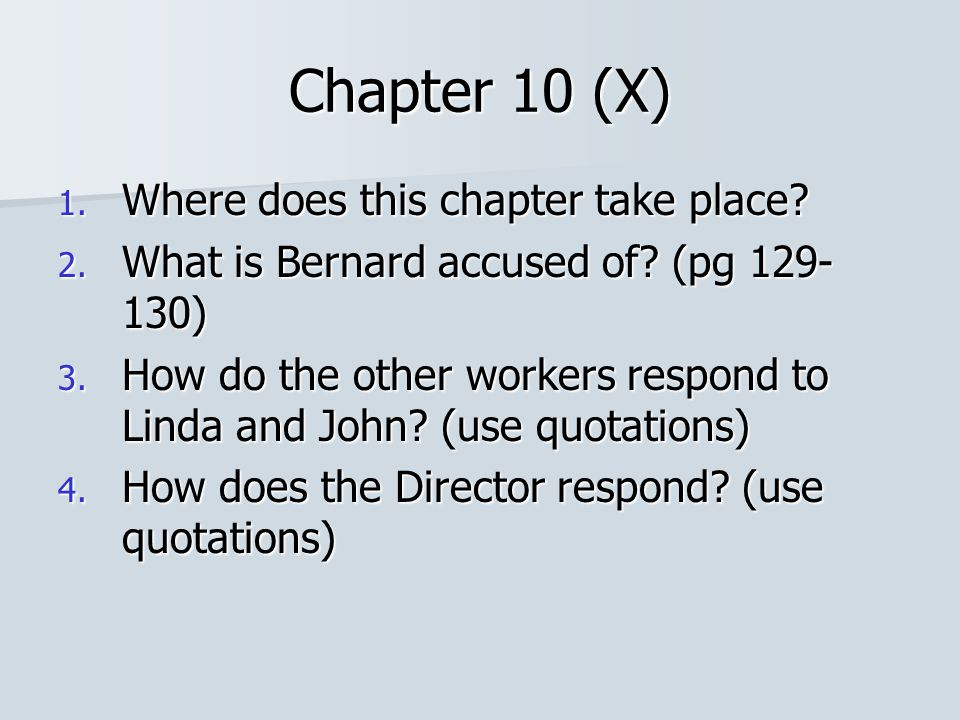 Chapter 10 (X) Where does this chapter take place