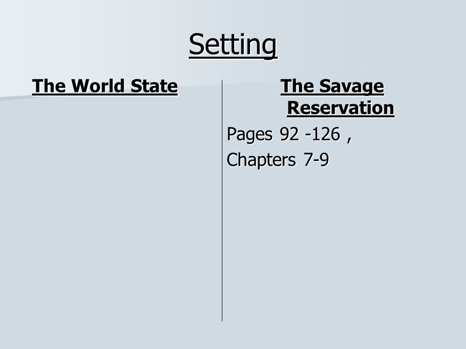 The Savage Reservation