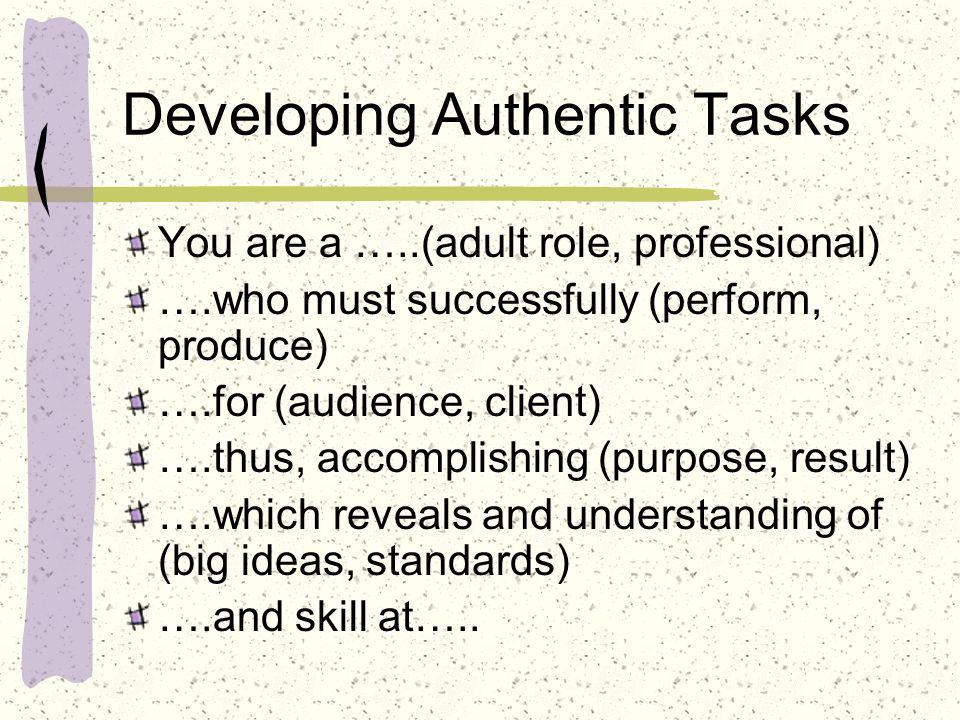 Developing Authentic Tasks