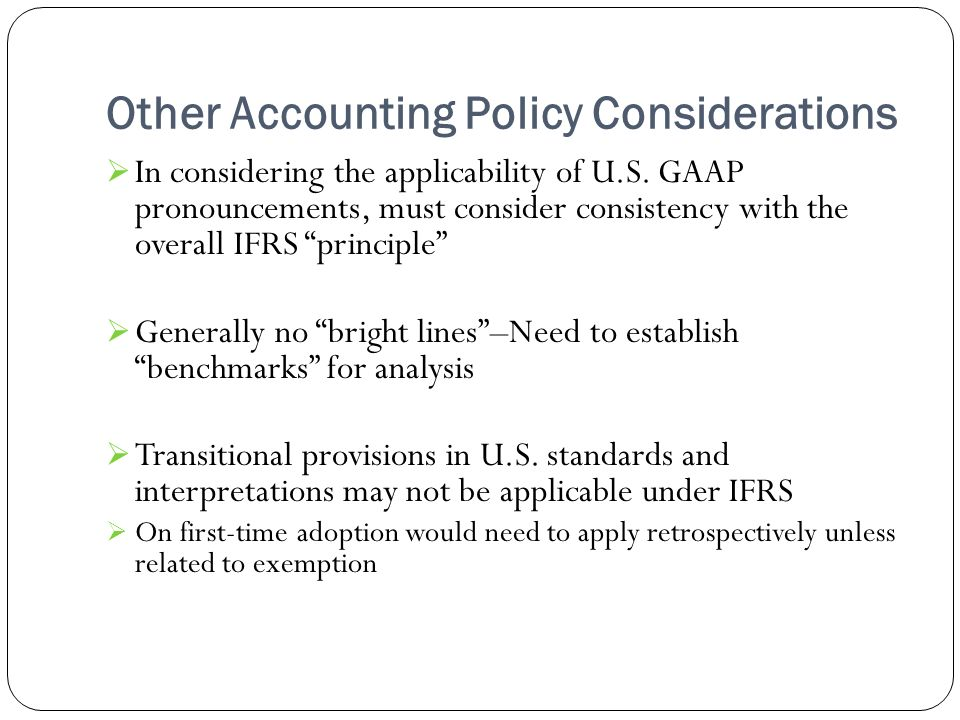 Other Accounting Policy Considerations