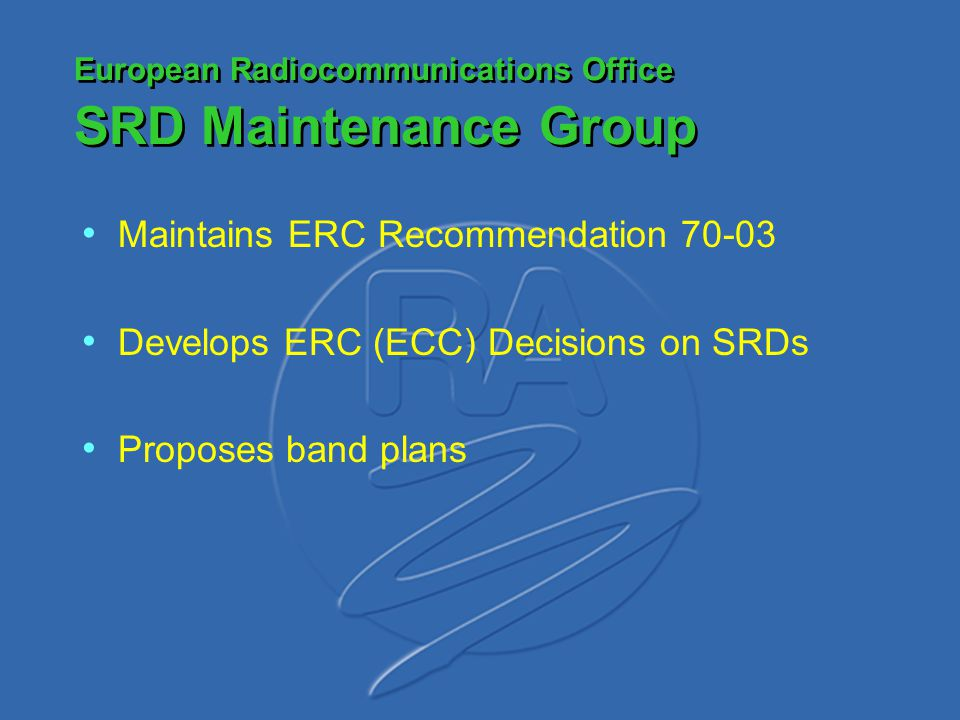 European Radiocommunications Office SRD Maintenance Group