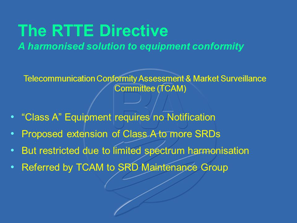 The RTTE Directive A harmonised solution to equipment conformity