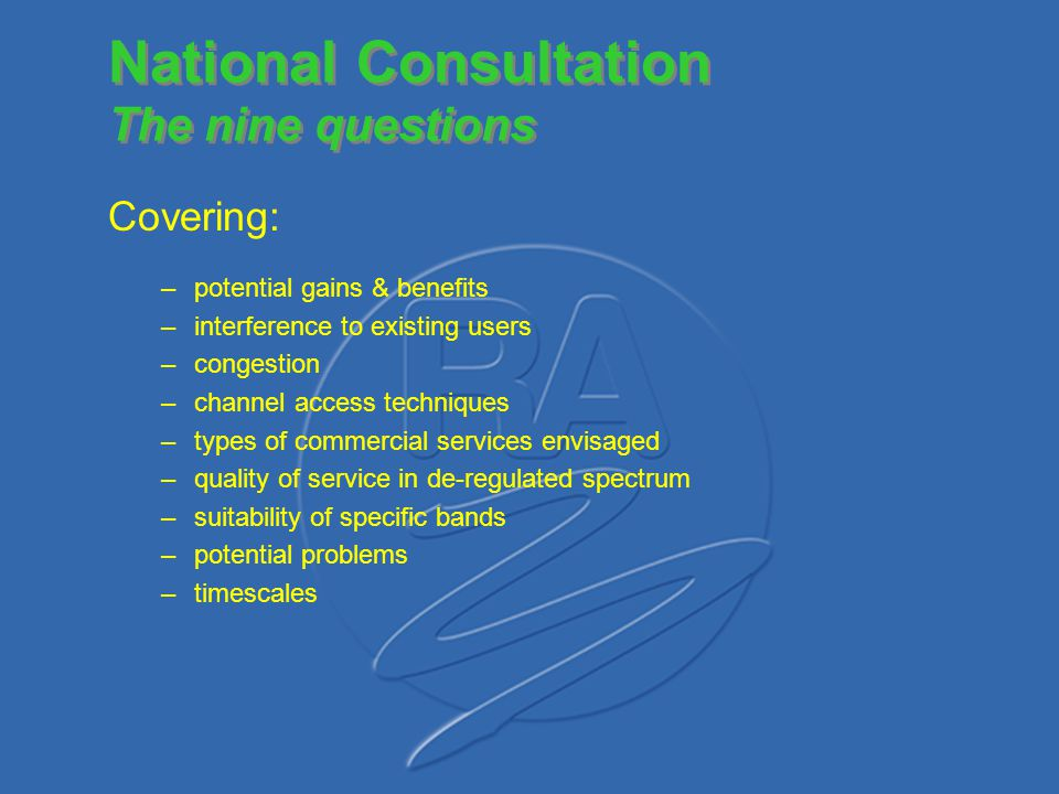 National Consultation The nine questions