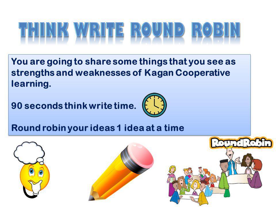 Think write round robin