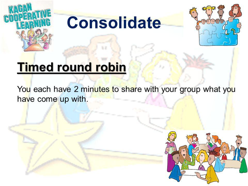 Consolidate Timed round robin