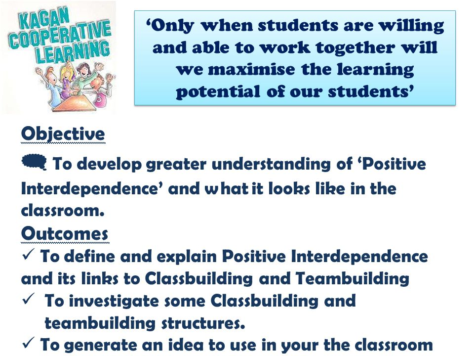 'Only when students are willing and able to work together will we maximise the learning potential of our students'