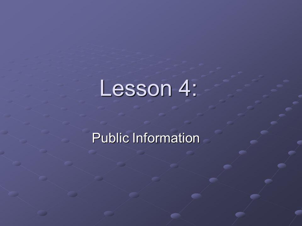 Lesson 4: Public Information