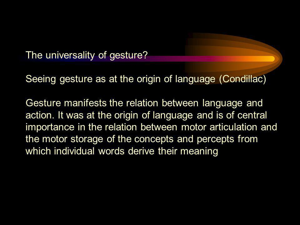 The universality of gesture