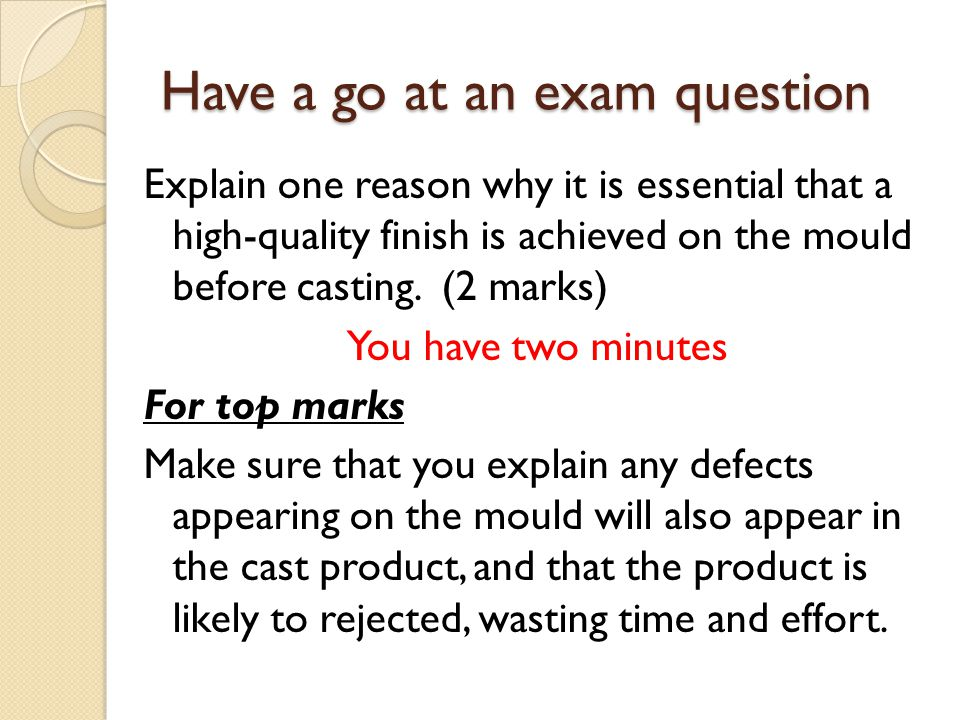 Have a go at an exam question