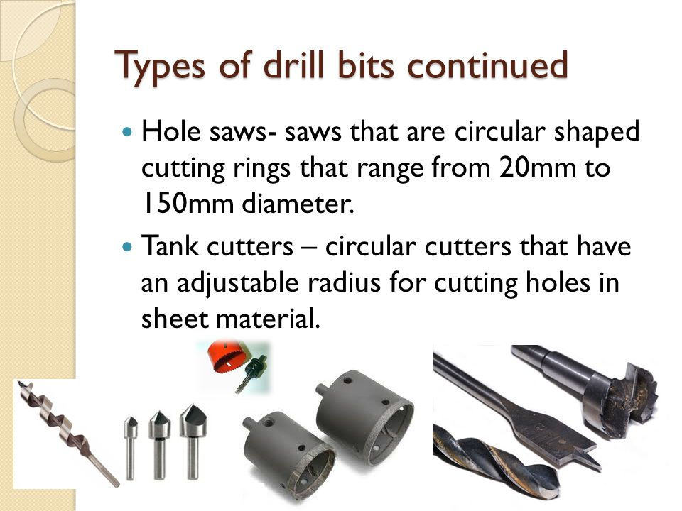 Types of drill bits continued