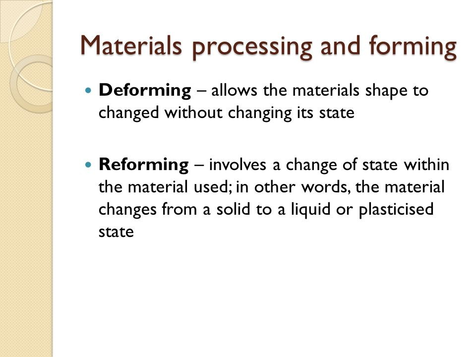 Materials processing and forming