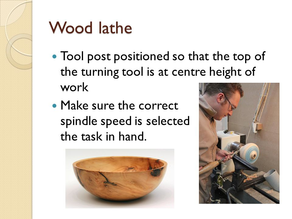 Wood lathe Tool post positioned so that the top of the turning tool is at centre height of work.