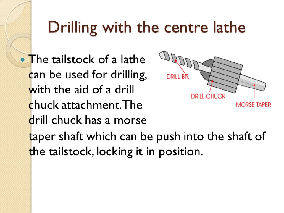 Drilling with the centre lathe