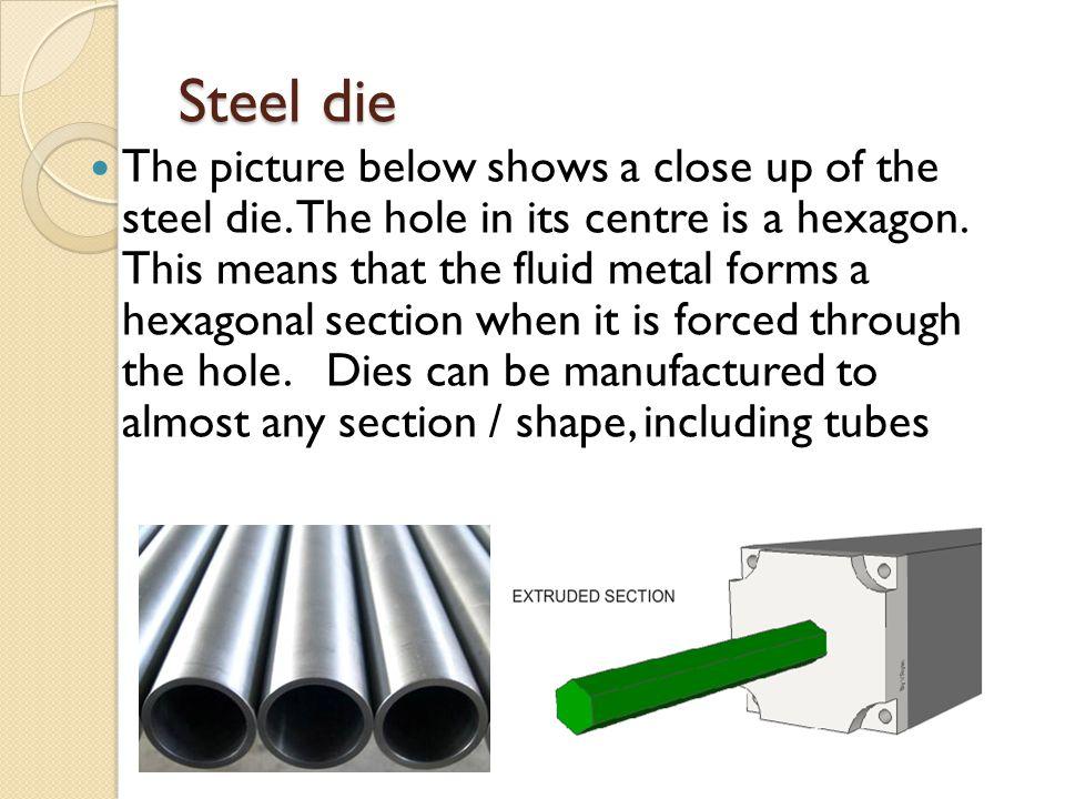 Steel die