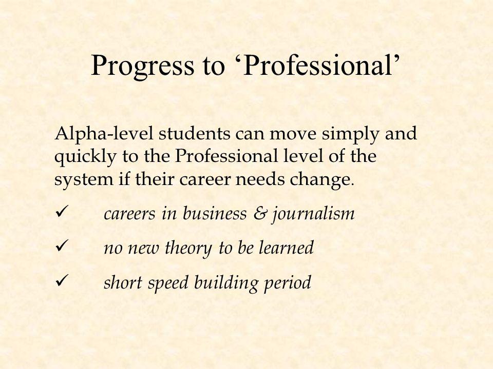 Progress to 'Professional'