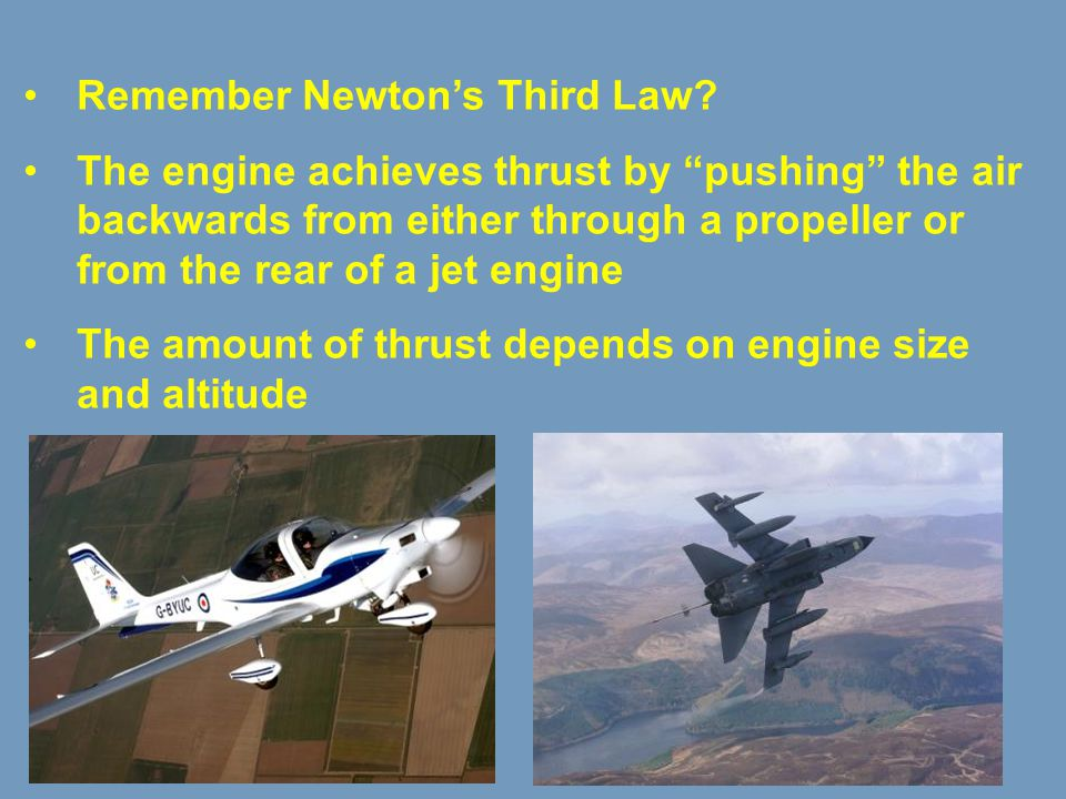 Remember Newton's Third Law