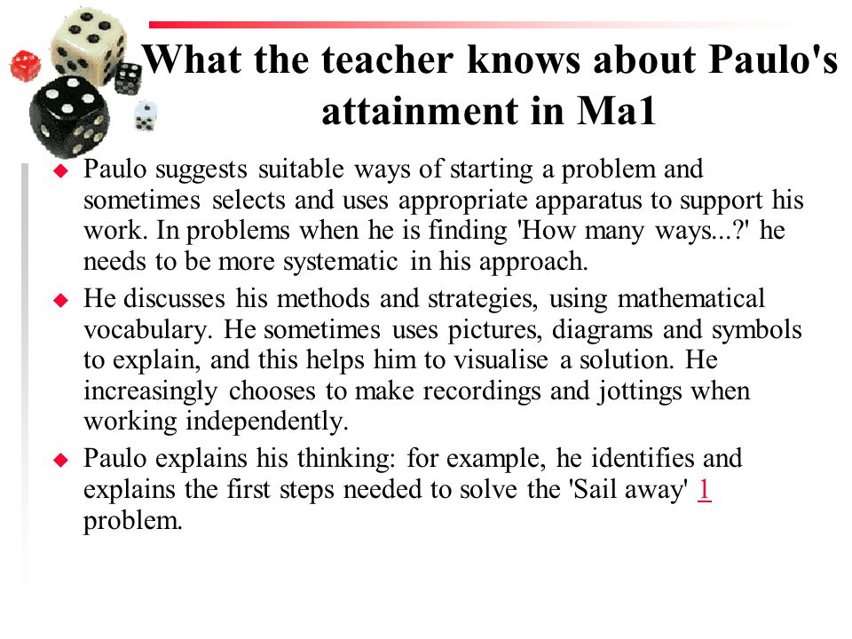 What the teacher knows about Paulo s attainment in Ma1