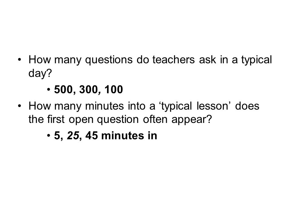 How many questions do teachers ask in a typical day