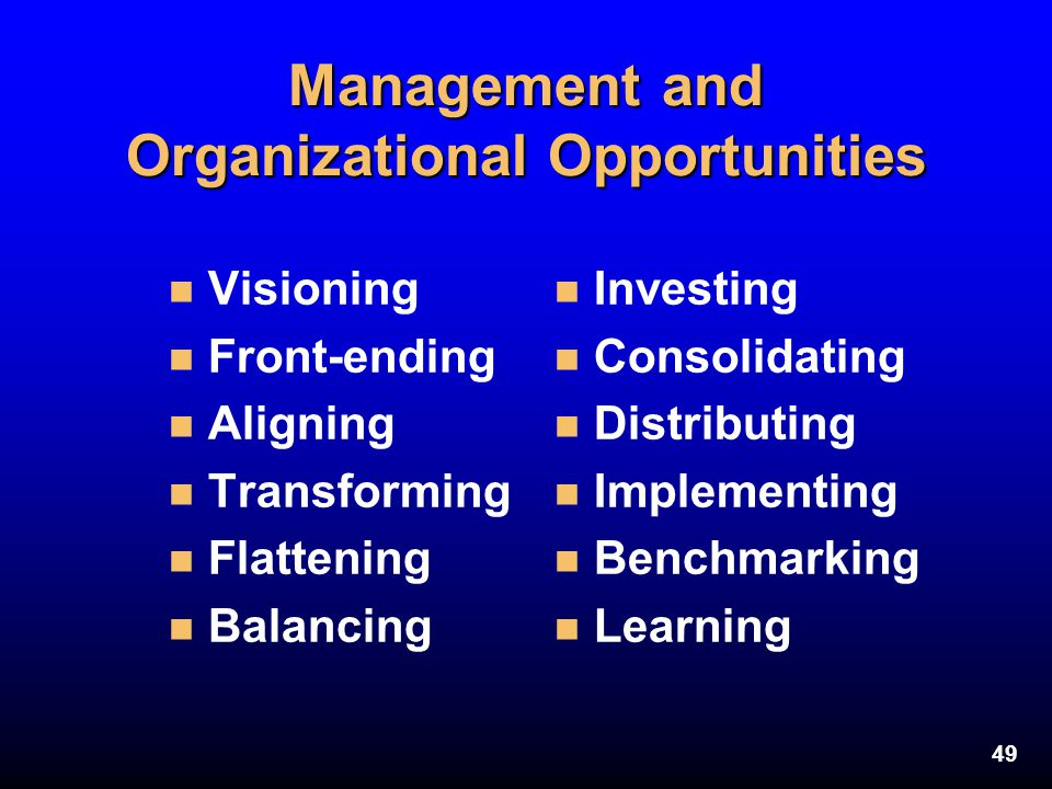 Management and Organizational Opportunities