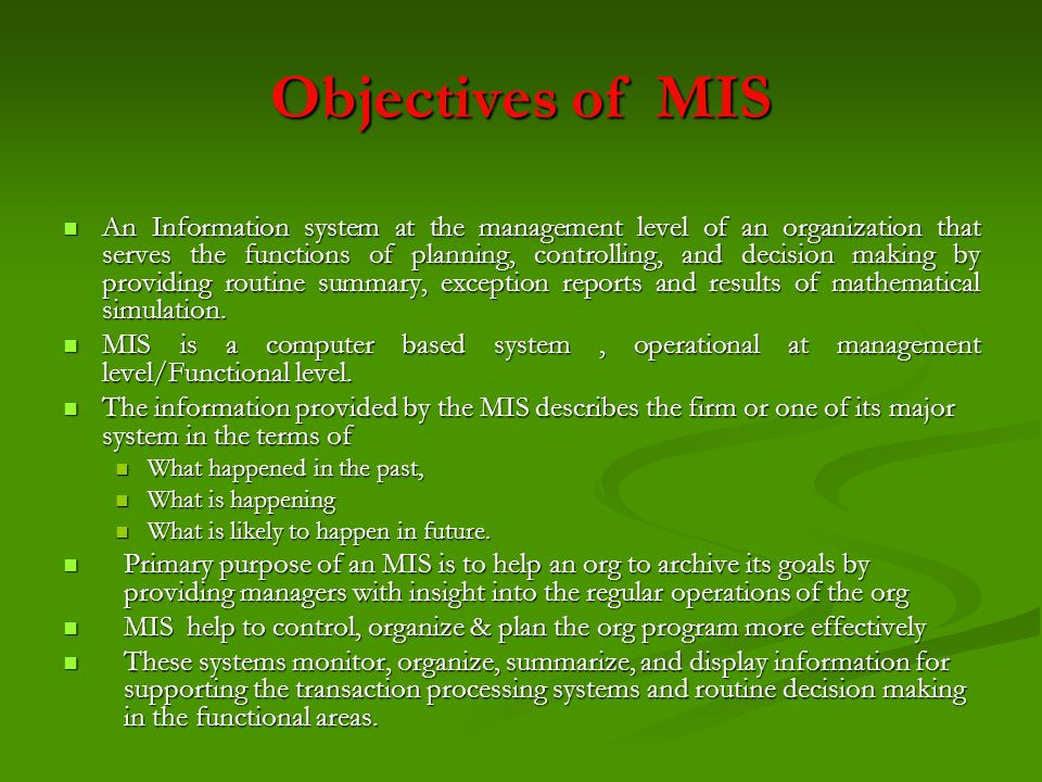 Objectives of MIS