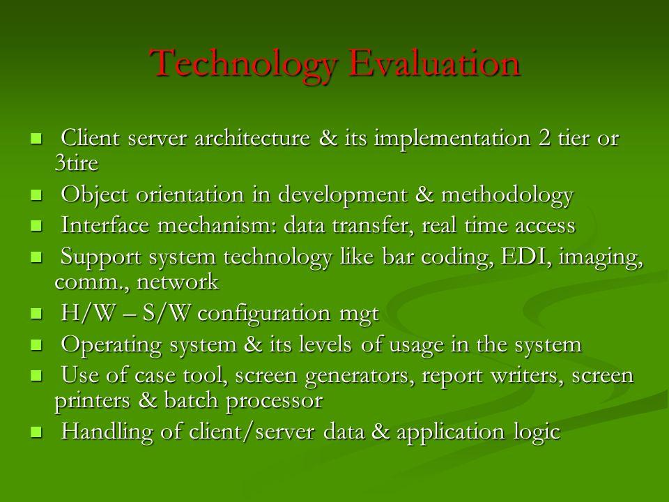 Technology Evaluation