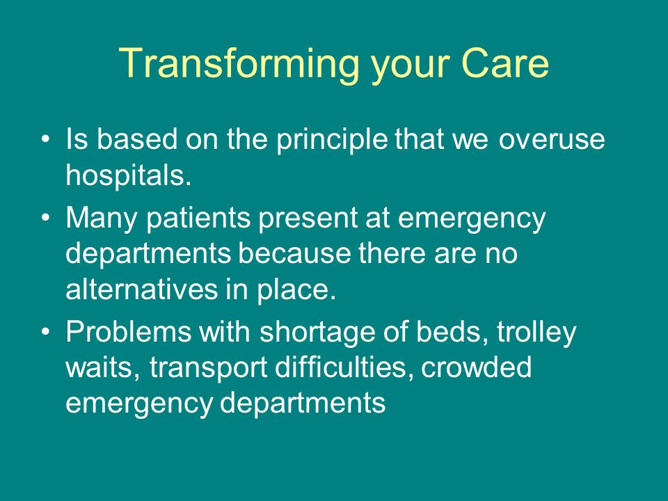 Transforming your Care
