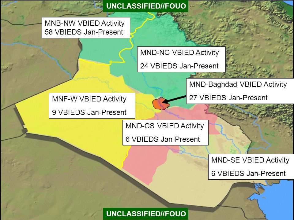UNCLASSIFIED//FOUO MNB-NW VBIED Activity 58 VBIEDS Jan-Present. MND-NC VBIED Activity. 24 VBIEDS Jan-Present.