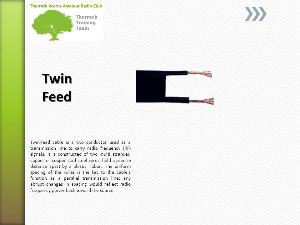 Twin Feed