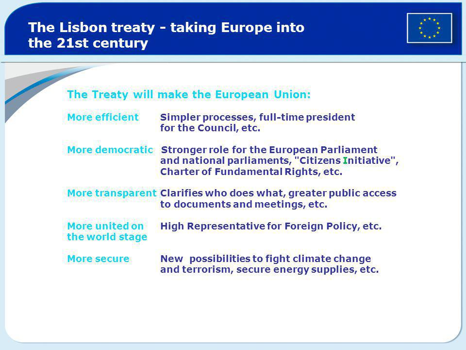 The Lisbon treaty - taking Europe into the 21st century