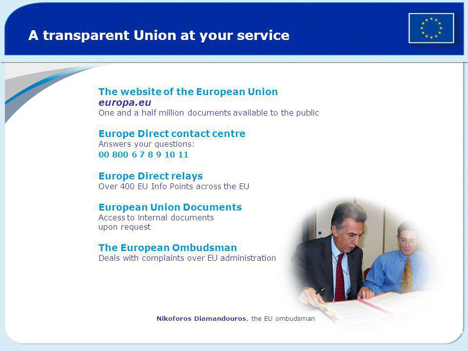A transparent Union at your service