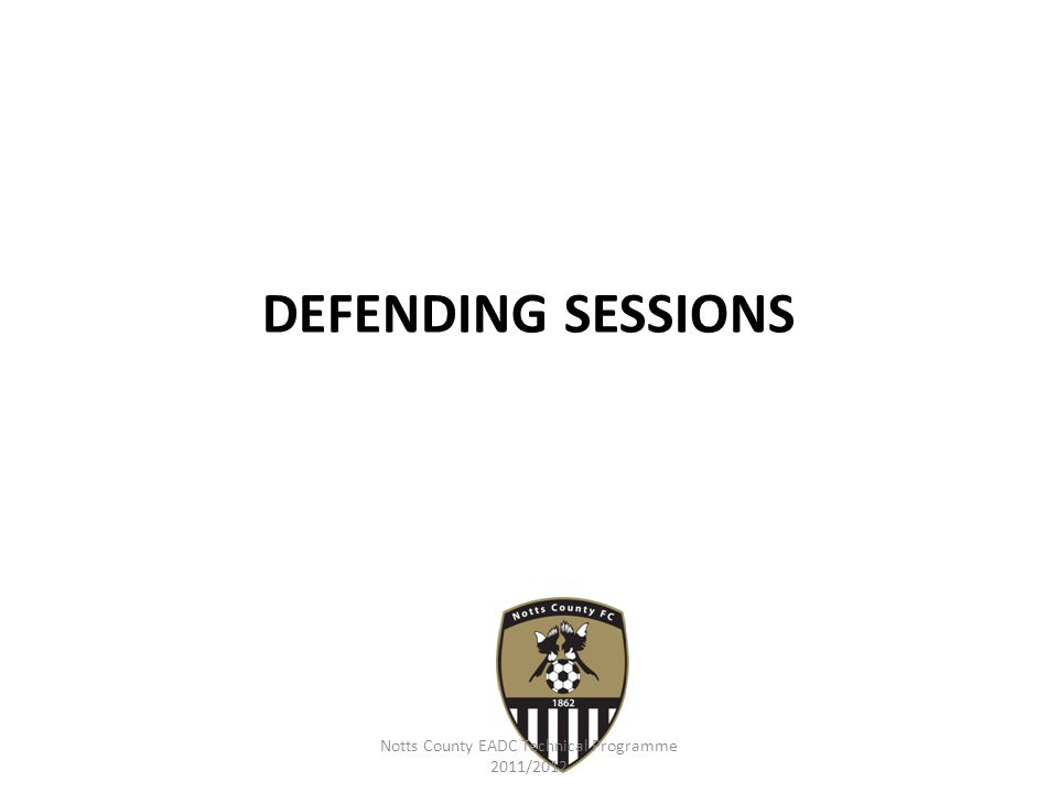 Notts County EADC Technical Programme 2011/2012