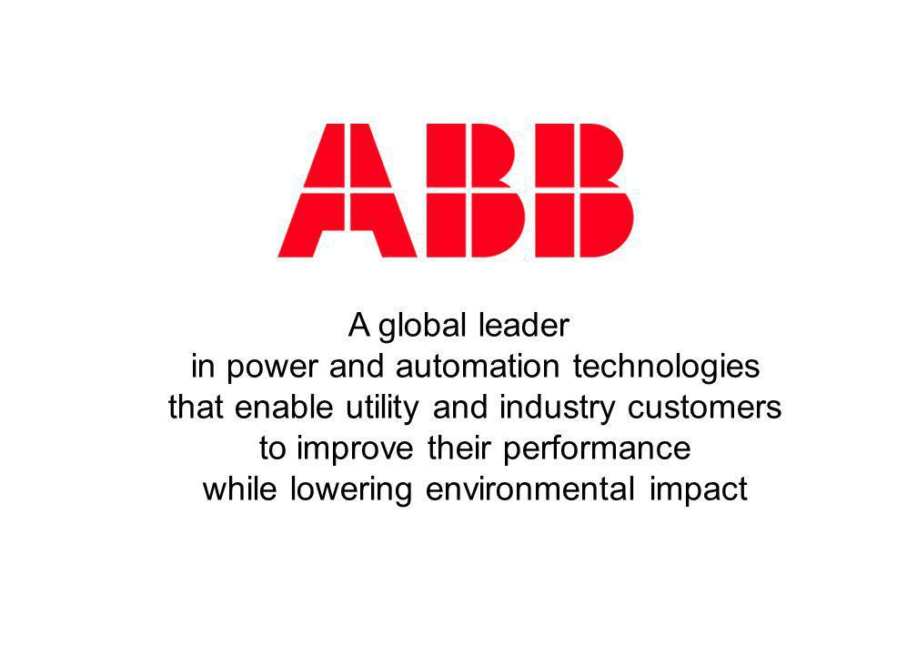A global leader in power and automation technologies that enable utility and industry customers to improve their performance while lowering environmental impact