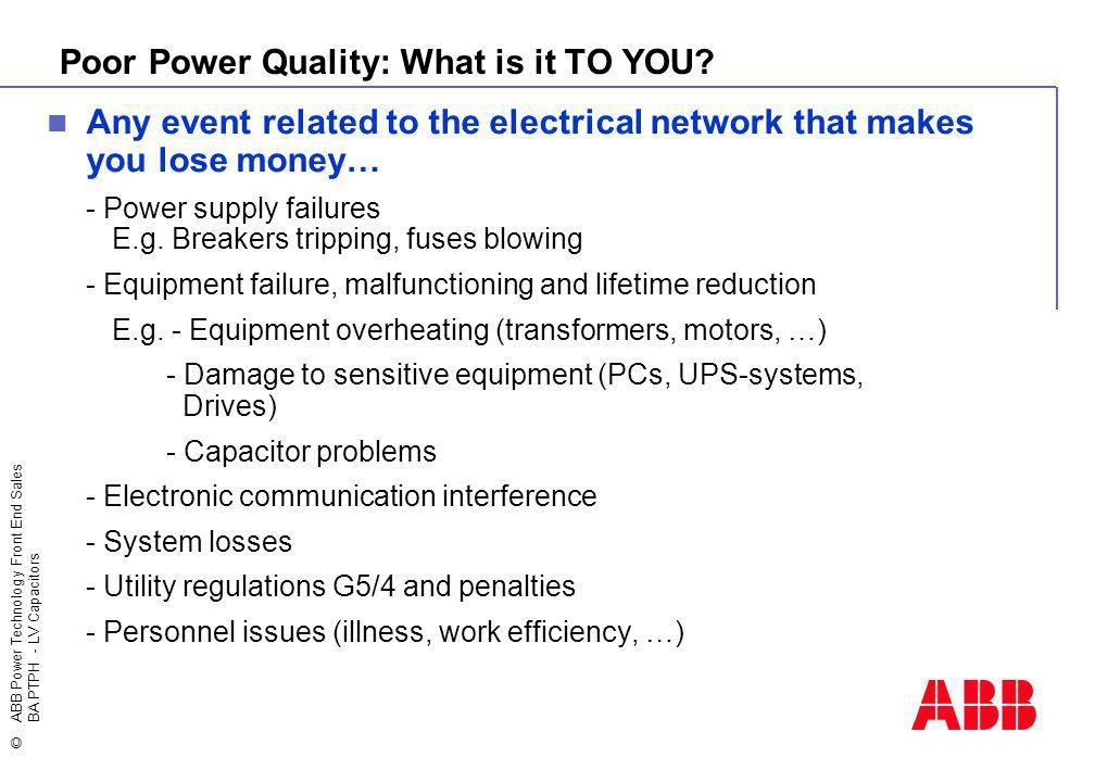 Poor Power Quality: What is it TO YOU